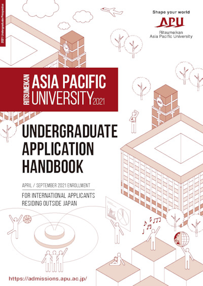 2021 Undergraduate Application Handbook for International Applicants Residing Outside Japan (English)